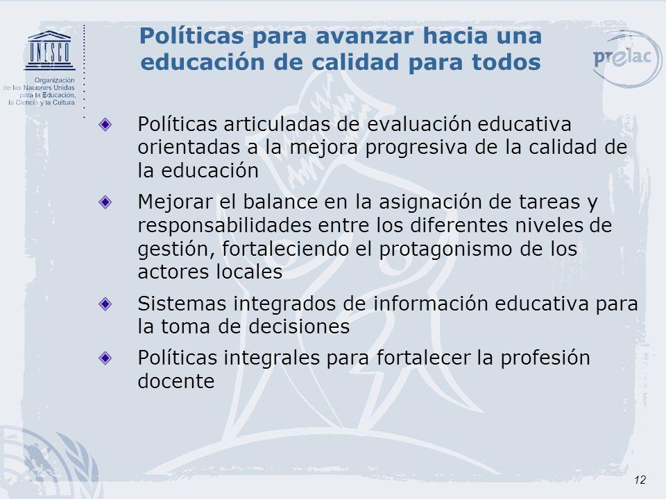 Políticas para avanzar hacia una educación de calidad para todos