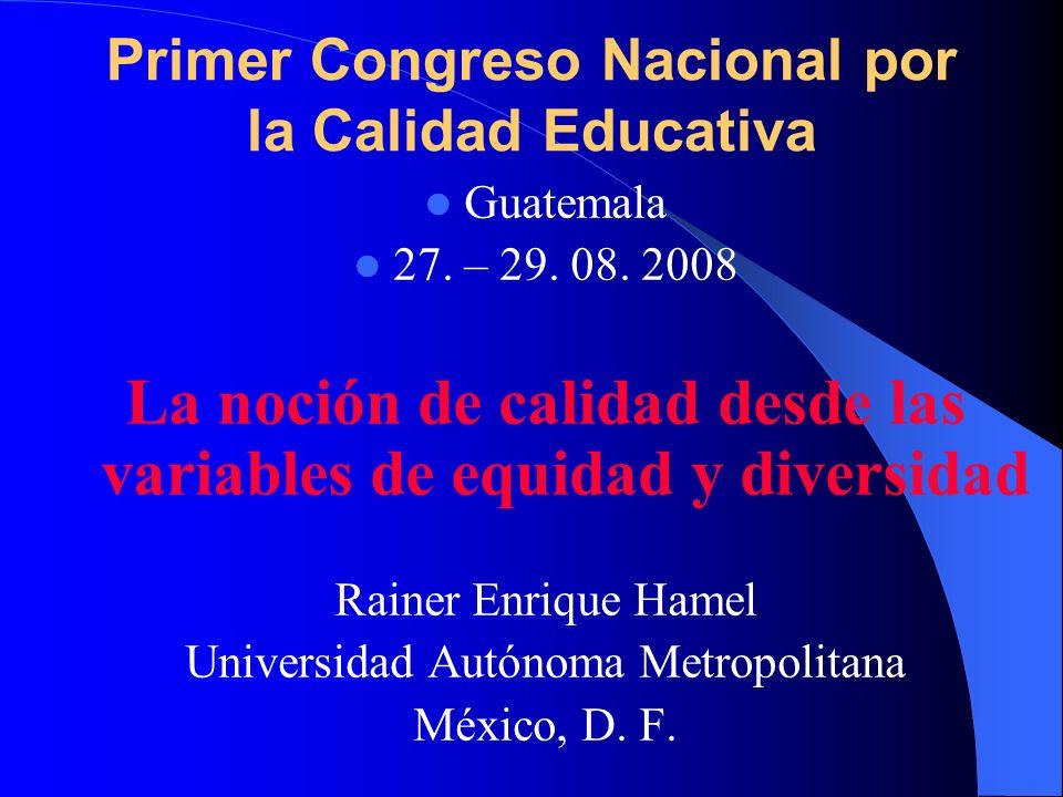 Primer Congreso Nacional por la Calidad Educativa