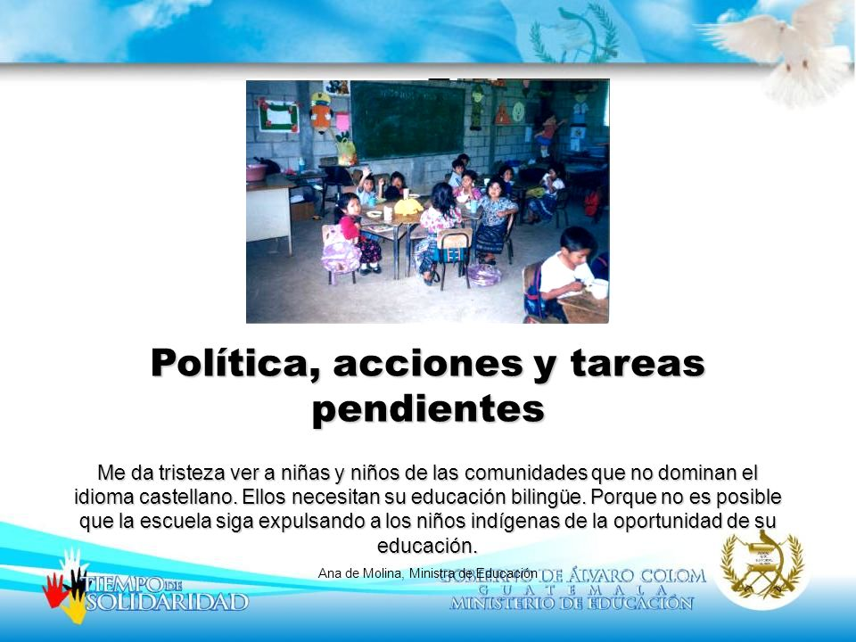 Política, acciones y tareas pendientes