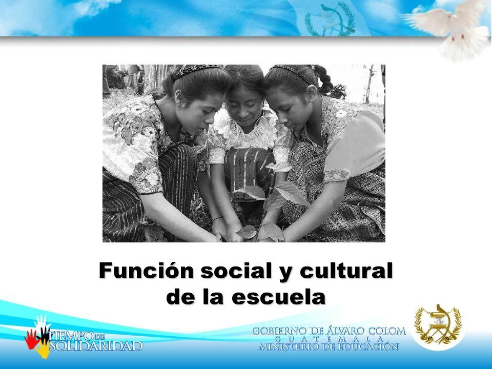 Función social y cultural de la escuela
