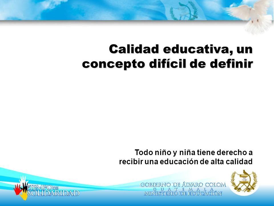 Calidad educativa, un concepto difícil de definir