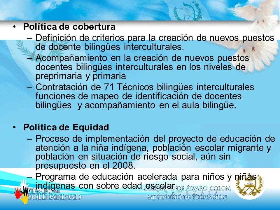 Política de cobertura Definición de criterios para la creación de nuevos puestos de docente bilingües interculturales.