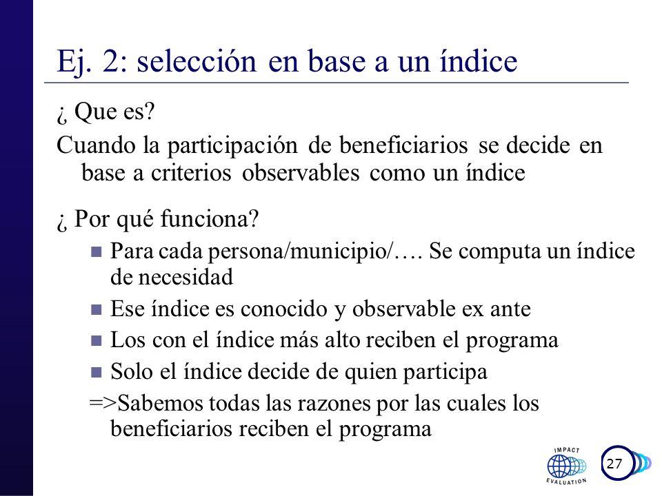 Ej. 2: selección en base a un índice