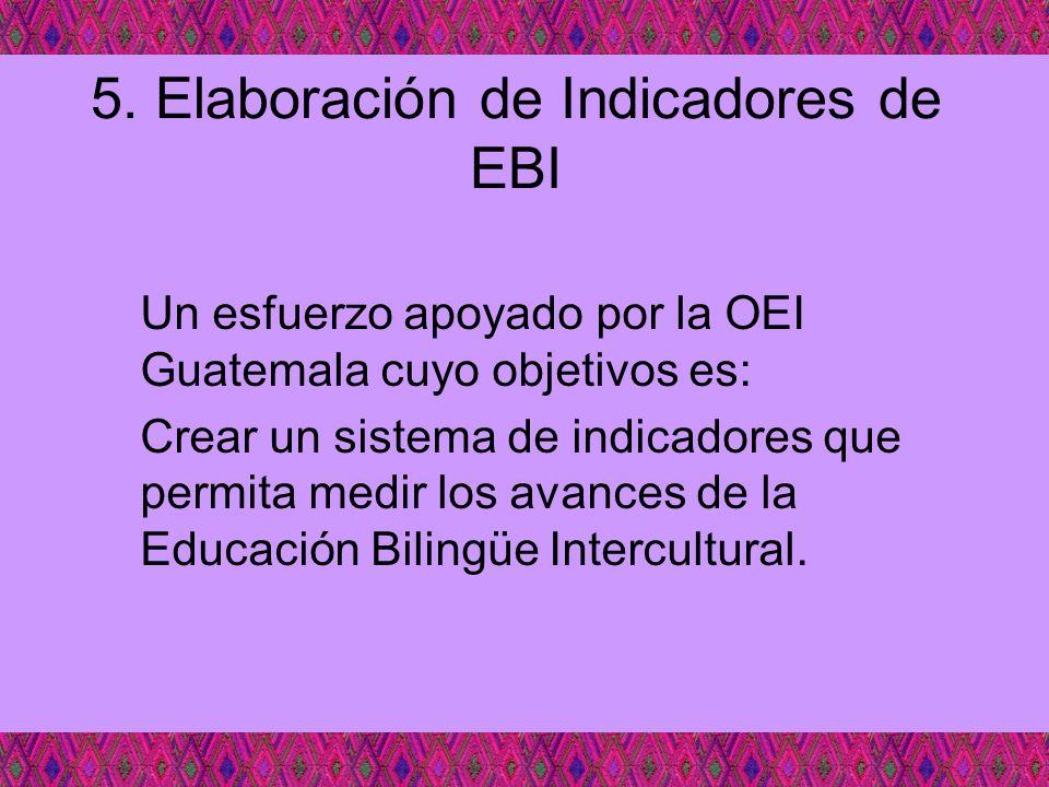 5. Elaboración de Indicadores de EBI