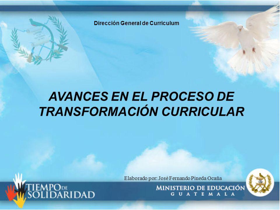 AVANCES EN EL PROCESO DE TRANSFORMACIÓN CURRICULAR