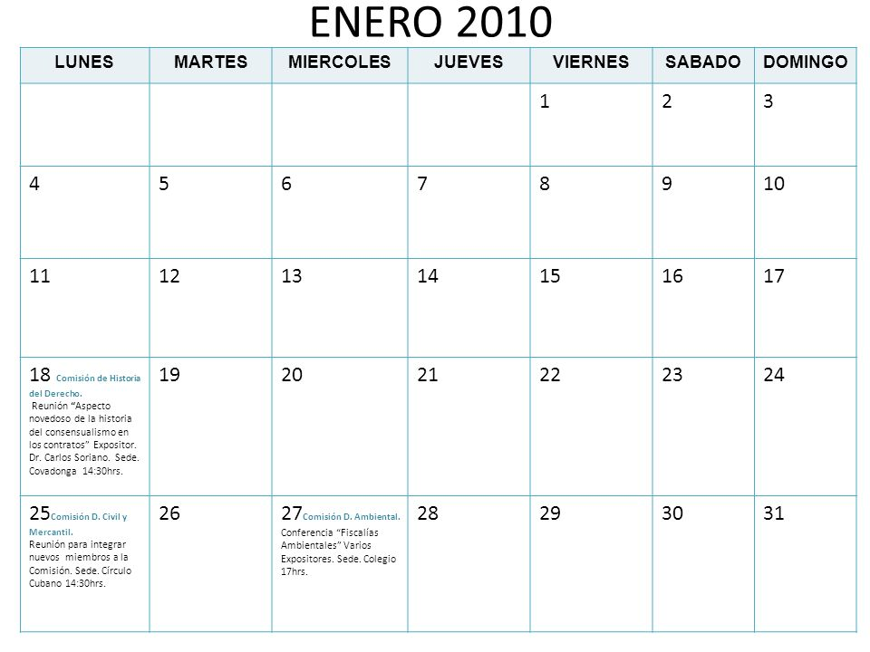 ENERO 2010LUNES. MARTES. MIERCOLES. JUEVES. VIERNES. SABADO. DOMINGO. 1. 2. 3. 4. 5. 6. 7. 8. 9. 10.
