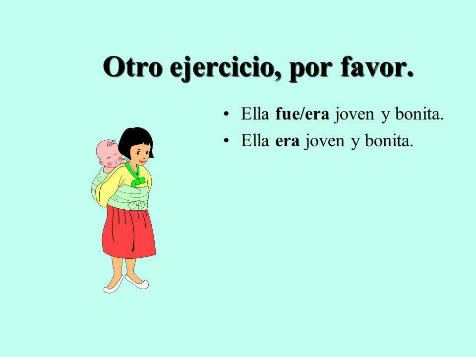 Otro ejercicio, por favor.