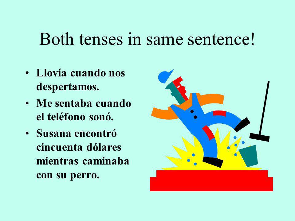 Both tenses in same sentence!