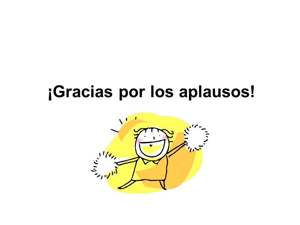 ¡Gracias por los aplausos!