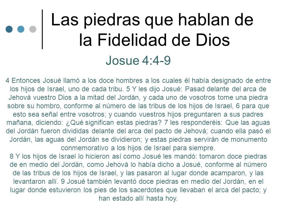 Las piedras que hablan de la Fidelidad de Dios