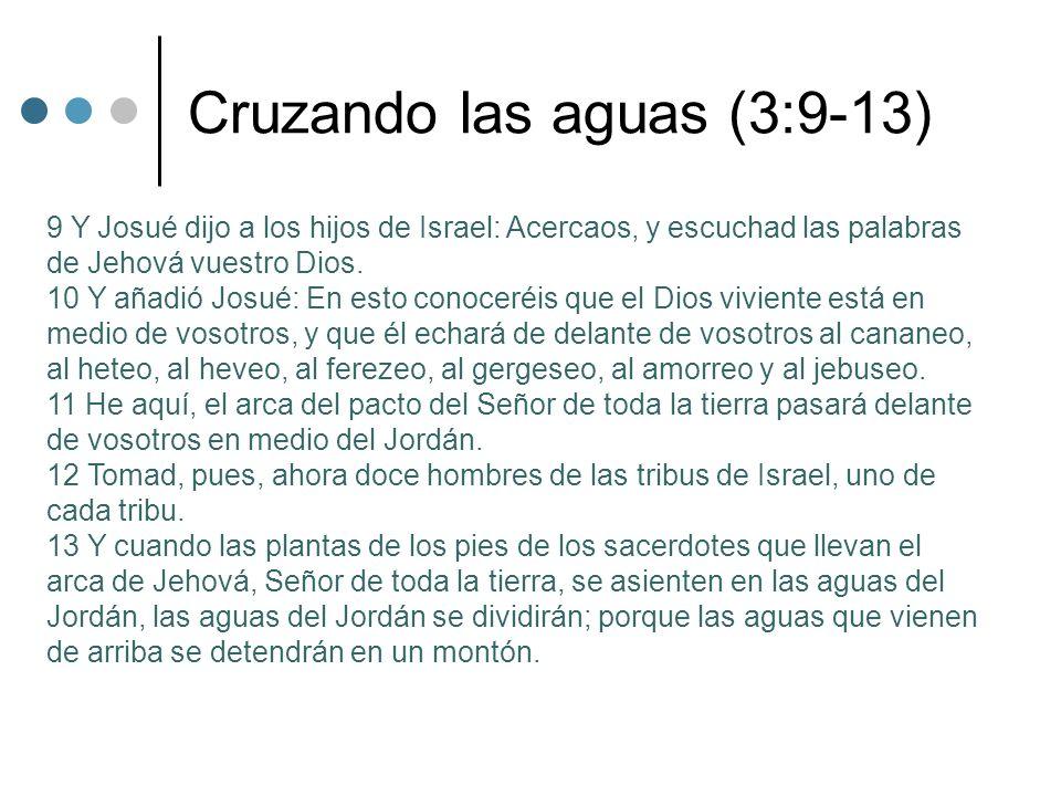 Cruzando las aguas (3:9-13)