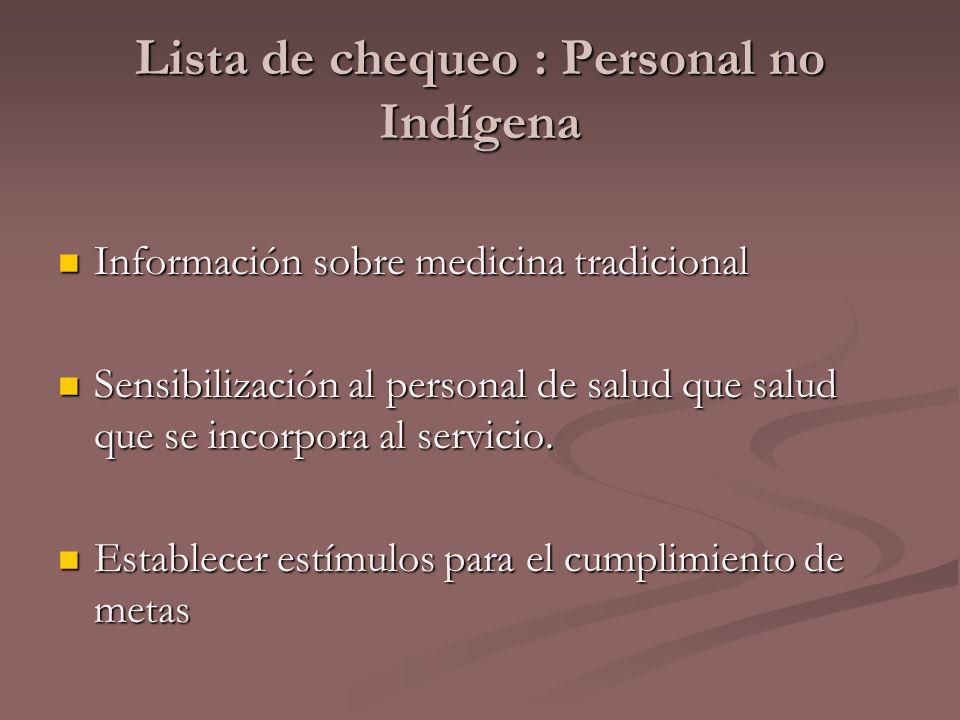 Lista de chequeo : Personal no Indígena