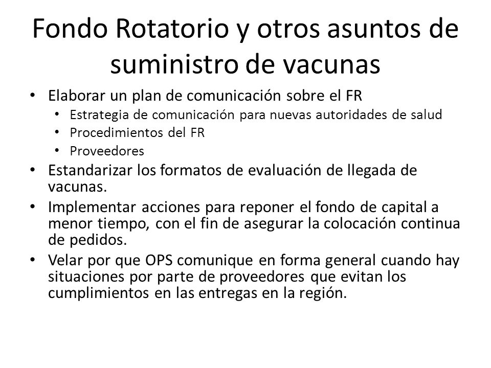 Fondo Rotatorio y otros asuntos de suministro de vacunas