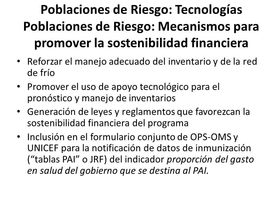 Poblaciones de Riesgo: Tecnologías Poblaciones de Riesgo: Mecanismos para promover la sostenibilidad financiera