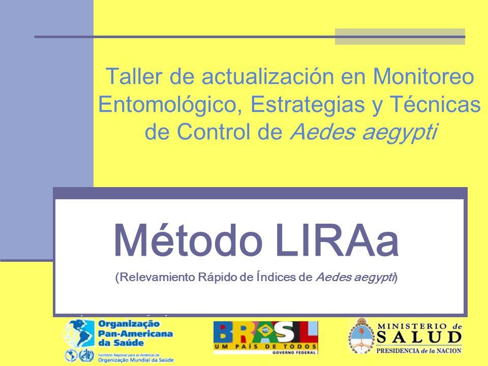 Método LIRAa (Relevamiento Rápido de Índices de Aedes aegypti)