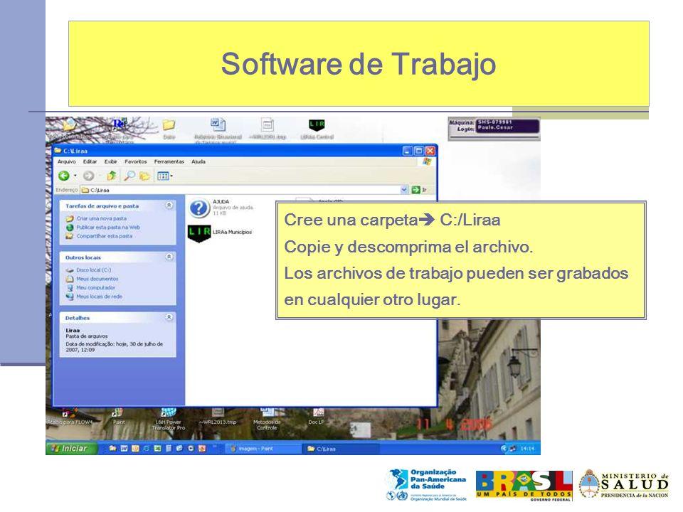 Software de Trabajo Cree una carpeta C:/Liraa