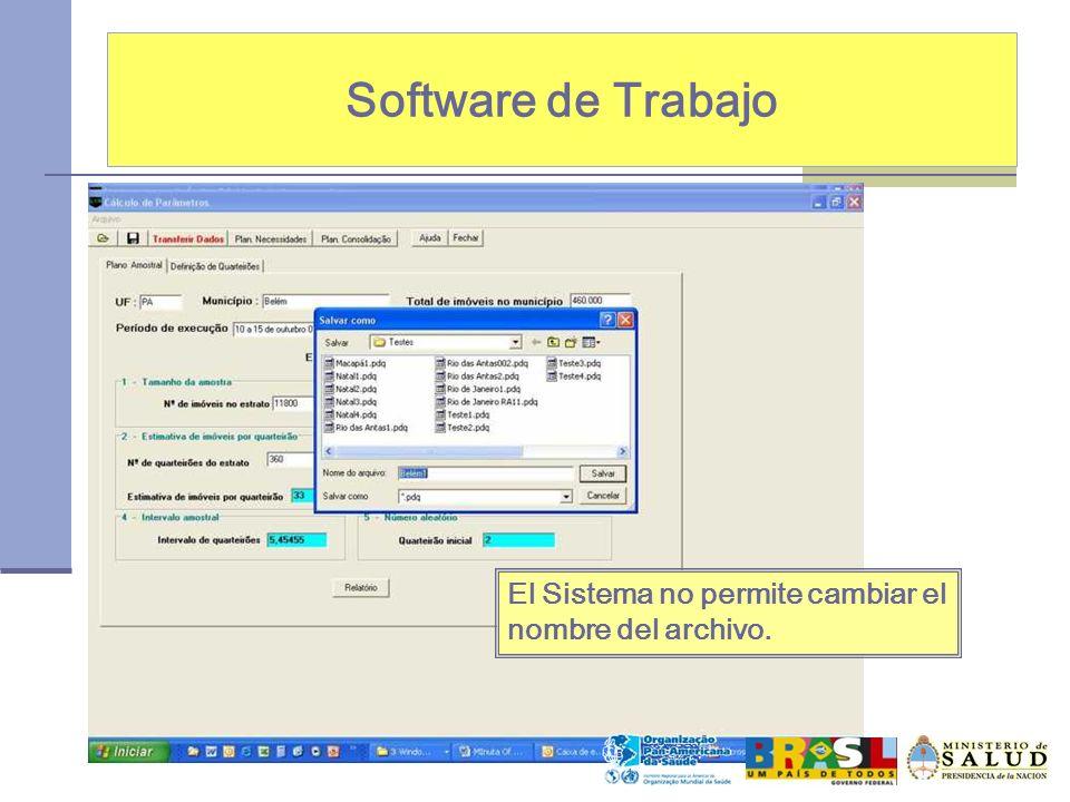 Software de Trabajo El Sistema no permite cambiar el