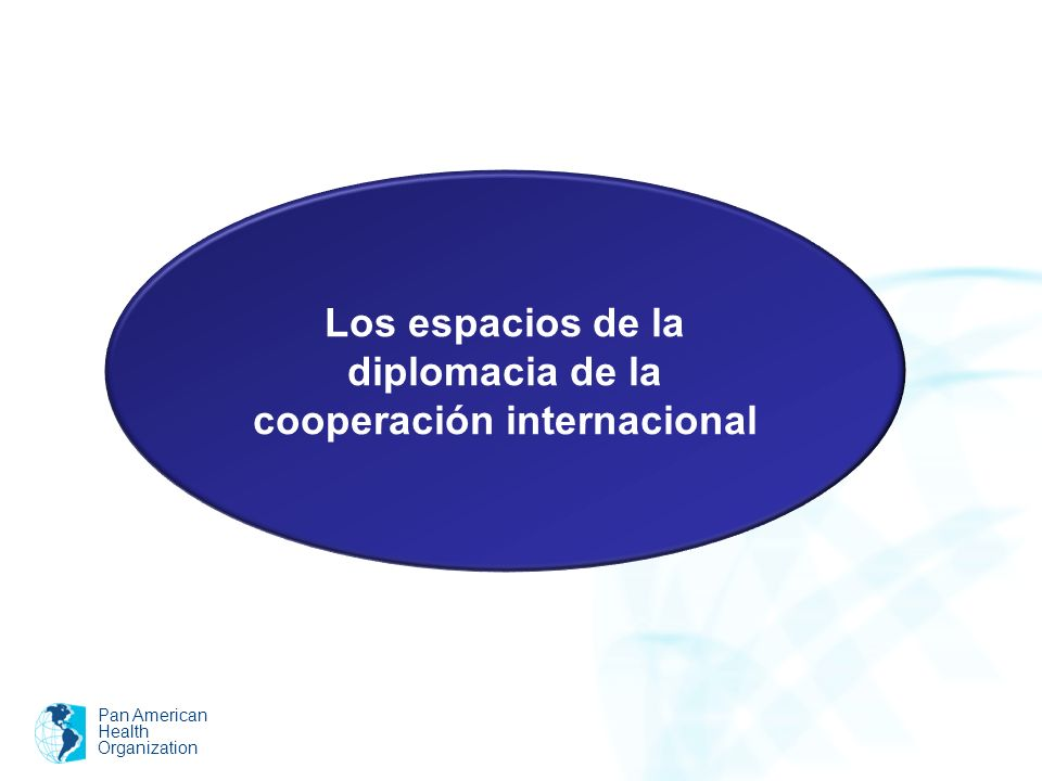 Los espacios de la diplomacia de la cooperación internacional