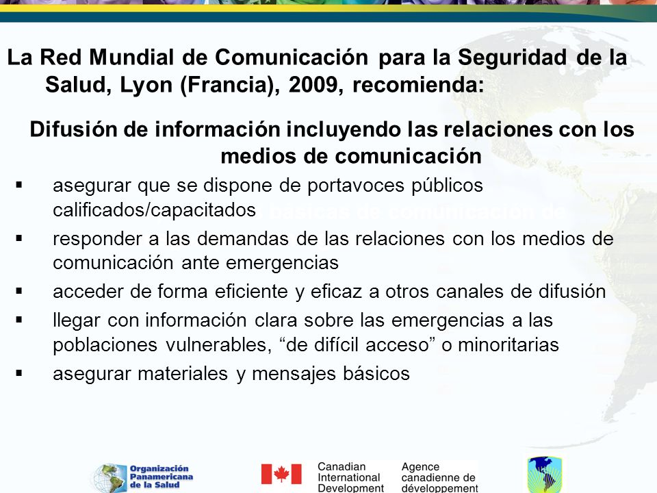 La Red Mundial de Comunicación para la Seguridad de la Salud, Lyon (Francia), 2009, recomienda: