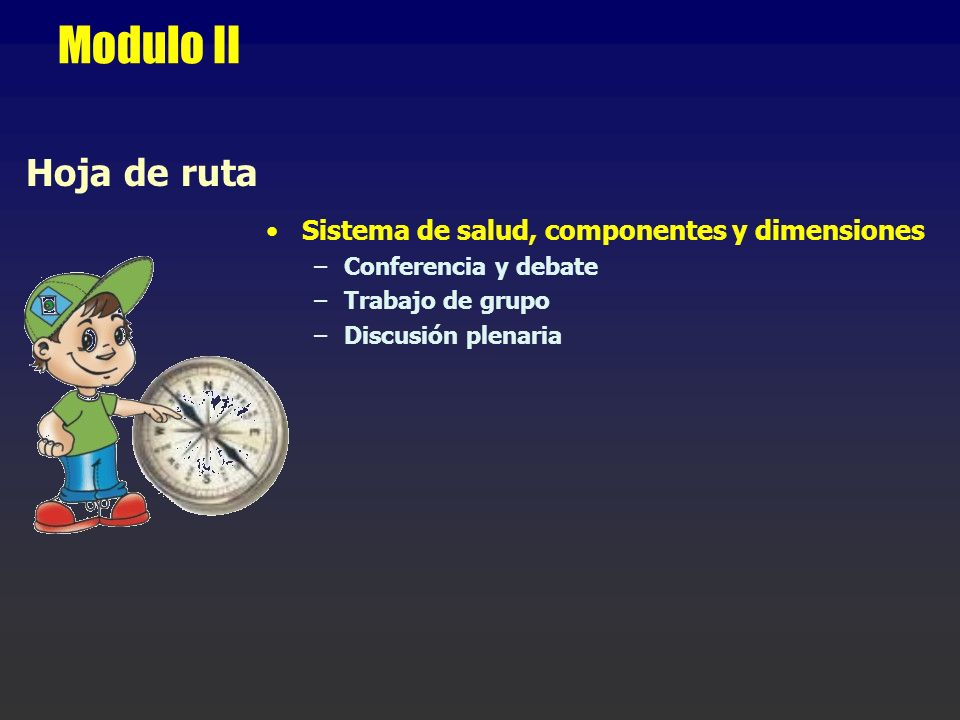Modulo II Hoja de ruta Sistema de salud, componentes y dimensiones