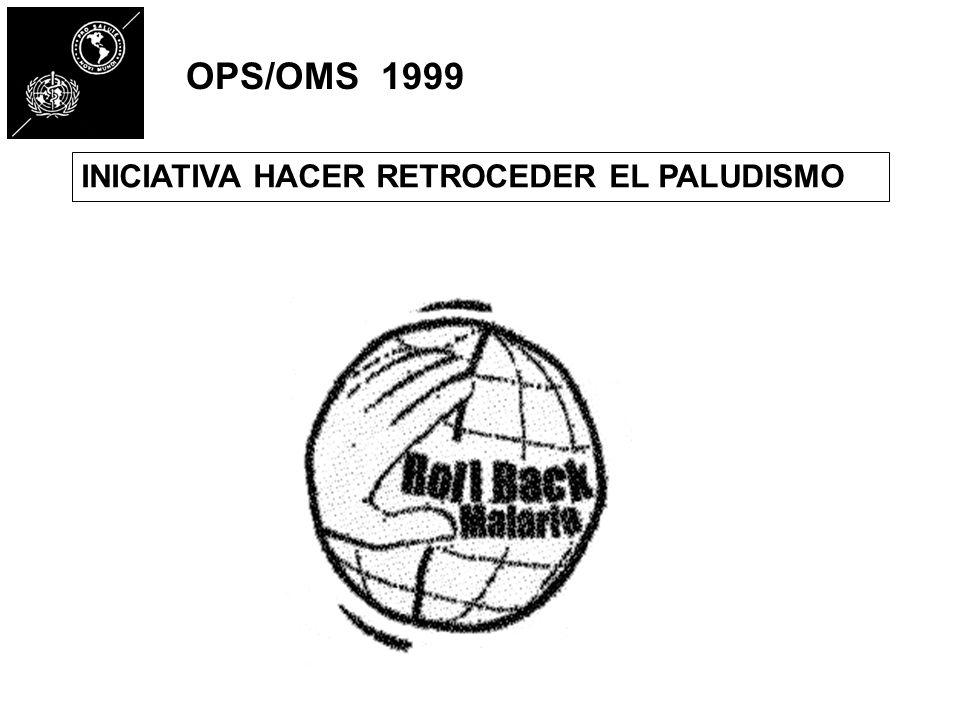 OPS/OMS 1999 INICIATIVA HACER RETROCEDER EL PALUDISMO
