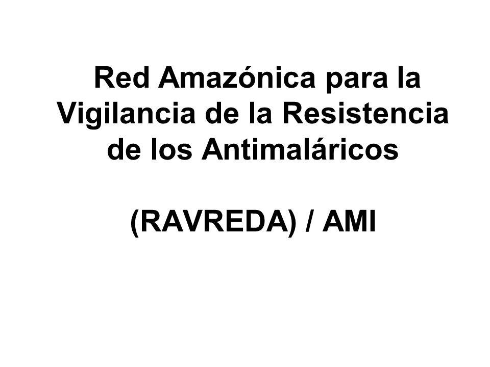 Red Amazónica para la Vigilancia de la Resistencia de los Antimaláricos (RAVREDA) / AMI