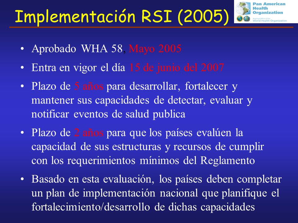 Implementación RSI (2005) Aprobado WHA 58, Mayo 2005