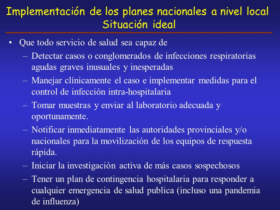 Implementación de los planes nacionales a nivel local Situación ideal