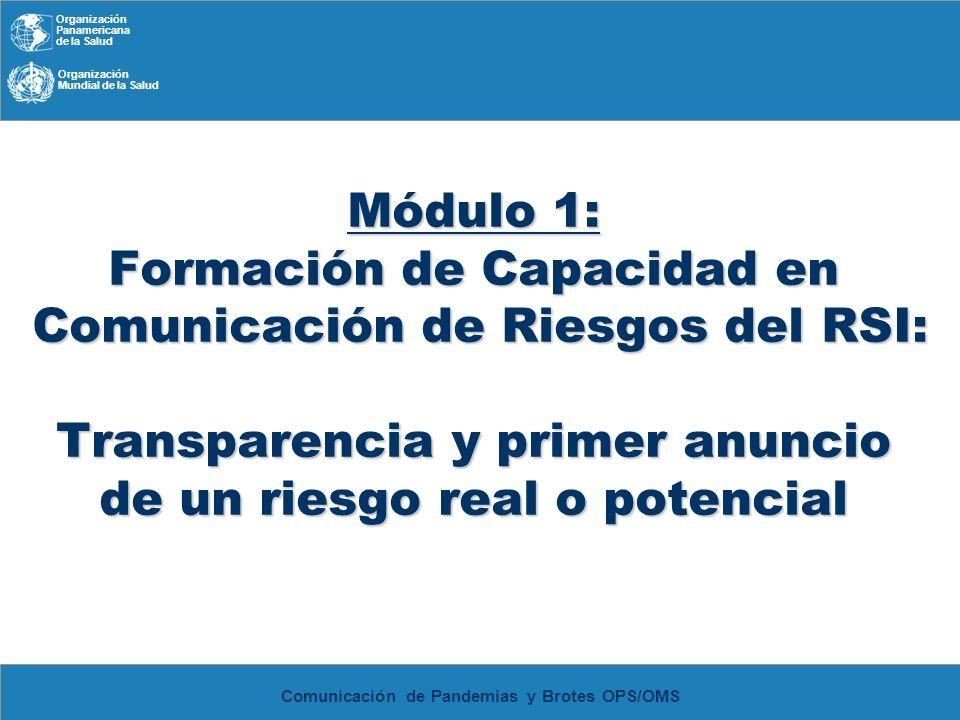 Módulo 1: Formación de Capacidad en Comunicación de Riesgos del RSI: Transparencia y primer anuncio de un riesgo real o potencial