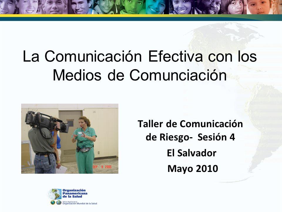 La Comunicación Efectiva con los Medios de Comunciación