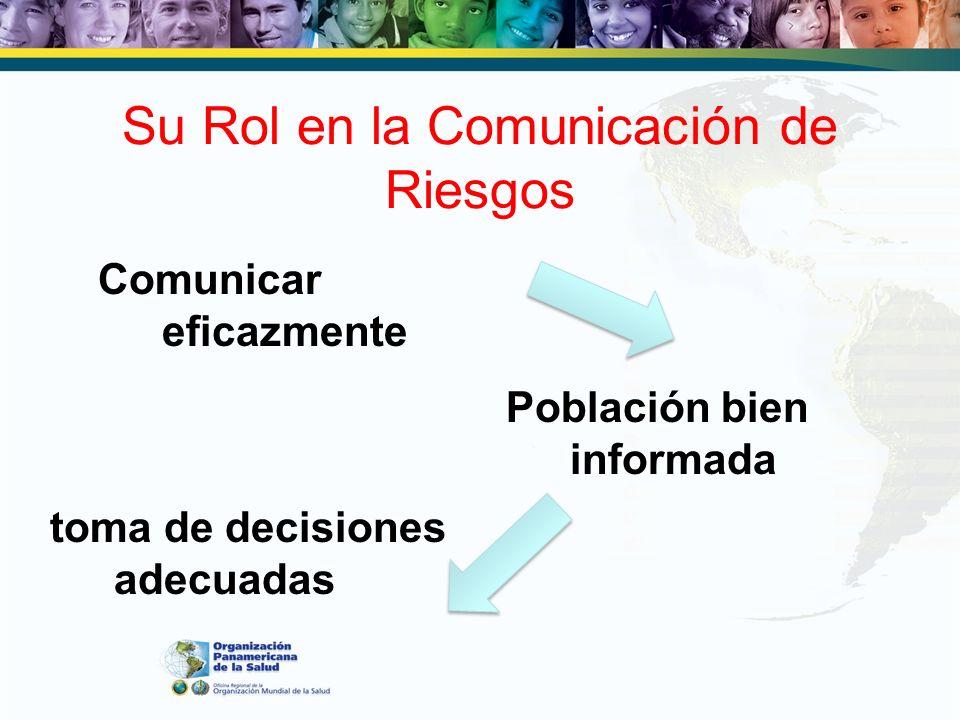 Su Rol en la Comunicación de Riesgos
