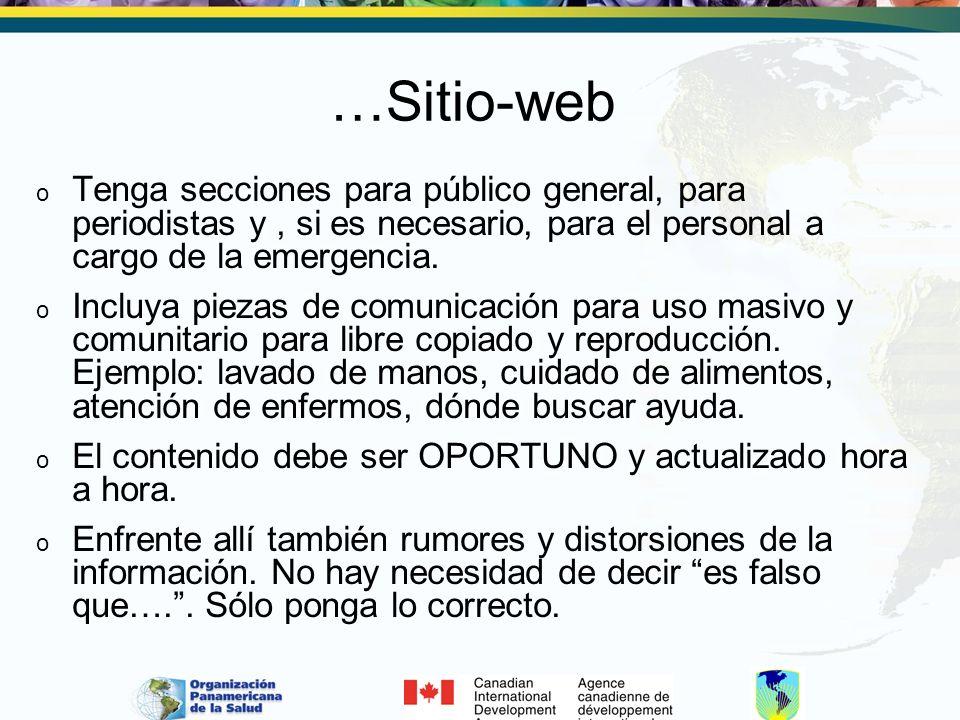 …Sitio-web Tenga secciones para público general, para periodistas y , si es necesario, para el personal a cargo de la emergencia.