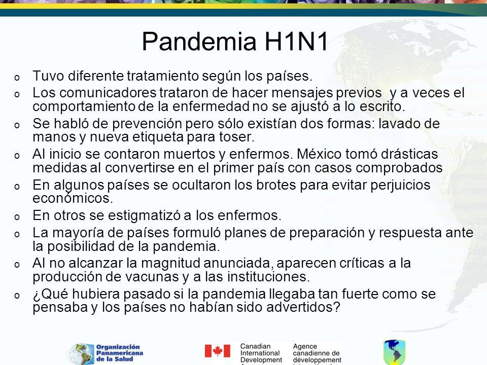 Pandemia H1N1 Tuvo diferente tratamiento según los países.