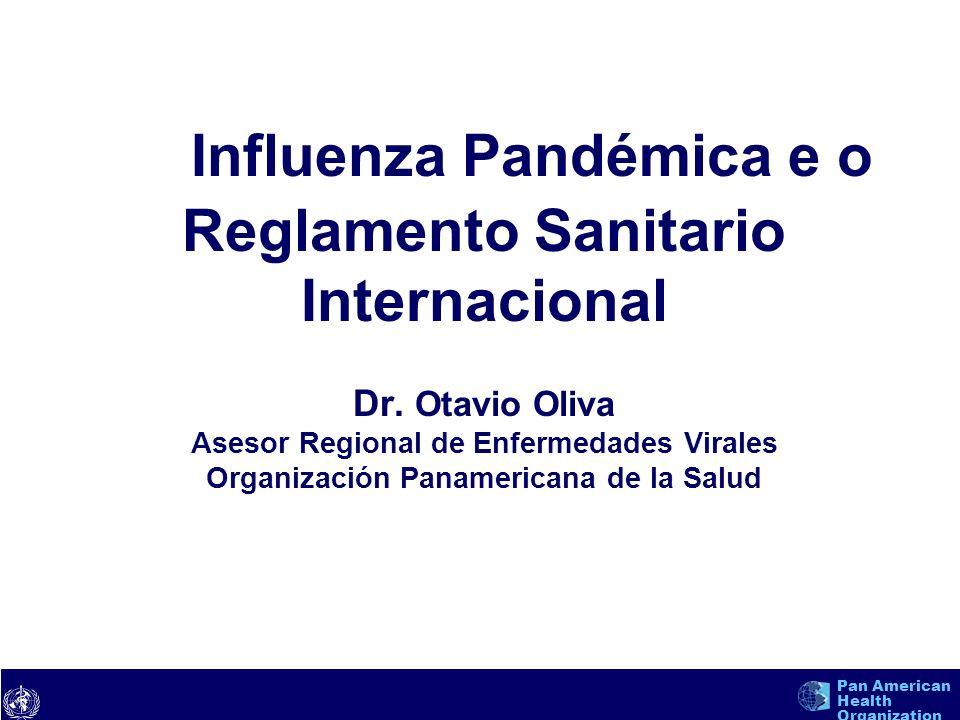 Influenza Pandémica e o Reglamento Sanitario Internacional Dr