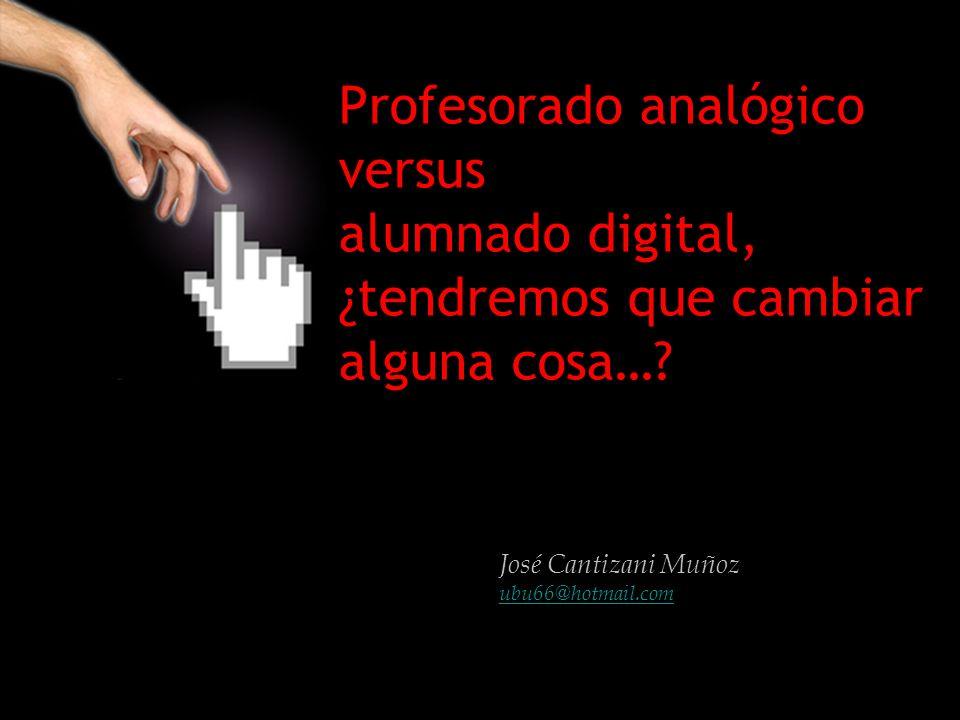 José Cantizani Muñoz ubu66@hotmail.com