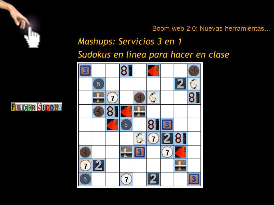 Mashups: Servicios 3 en 1 Sudokus en línea para hacer en clase