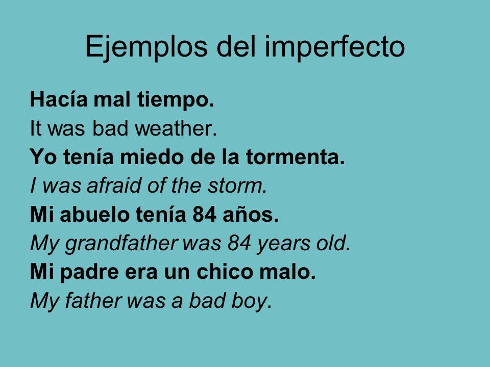 Ejemplos del imperfecto