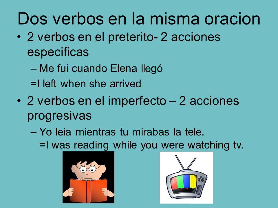 Dos verbos en la misma oracion