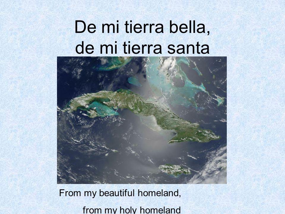 De mi tierra bella, de mi tierra santa