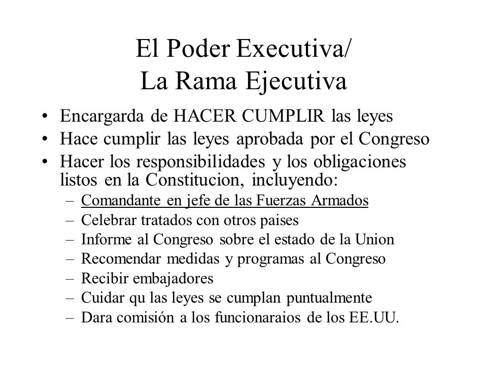 El Poder Executiva/ La Rama Ejecutiva