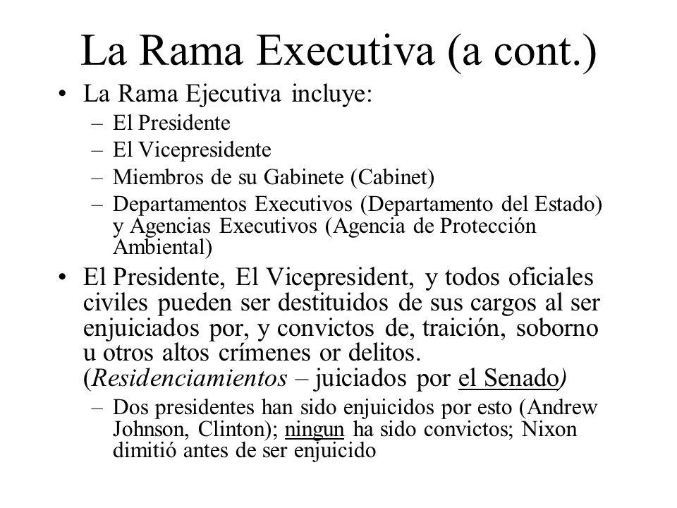 La Rama Executiva (a cont.)