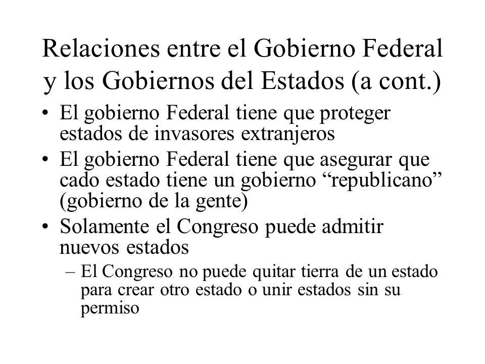 Relaciones entre el Gobierno Federal y los Gobiernos del Estados (a cont.)