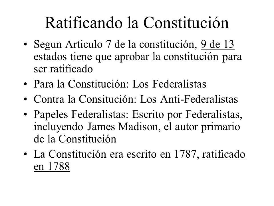 Ratificando la Constitución