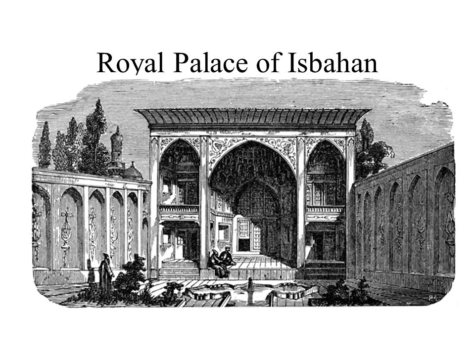 Royal Palace of Isbahan