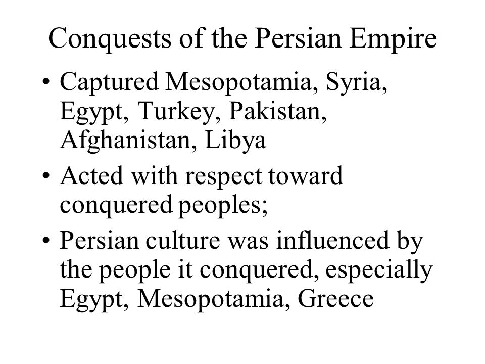 Conquests of the Persian Empire