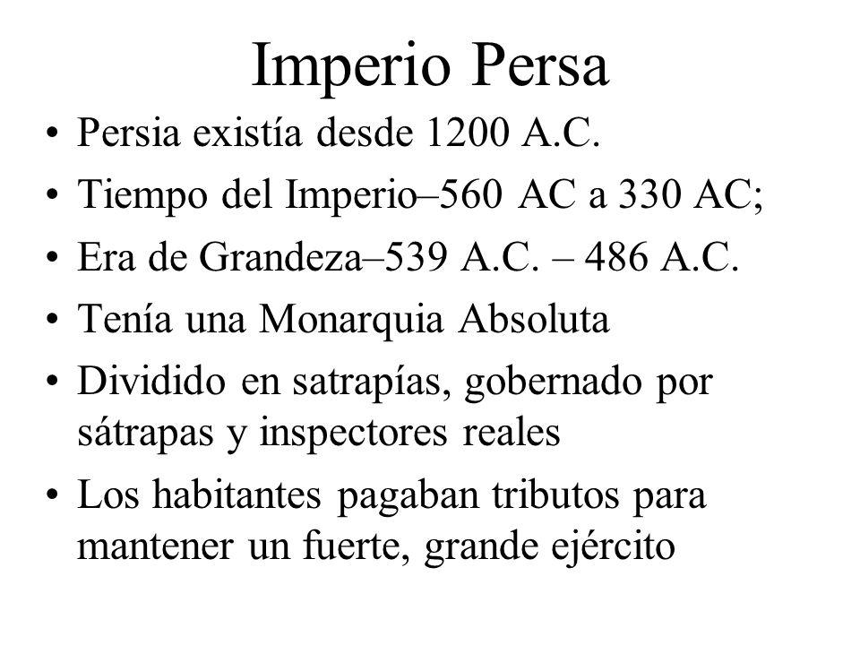 Imperio Persa Persia existía desde 1200 A.C.