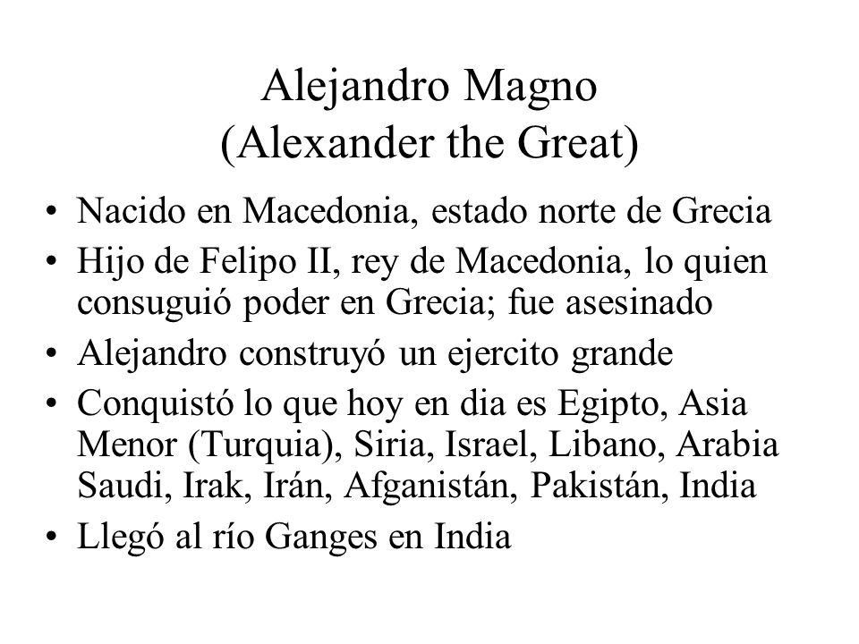 Alejandro Magno (Alexander the Great)