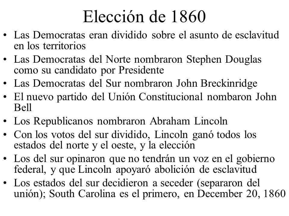 Elección de 1860Las Democratas eran dividido sobre el asunto de esclavitud en los territorios.