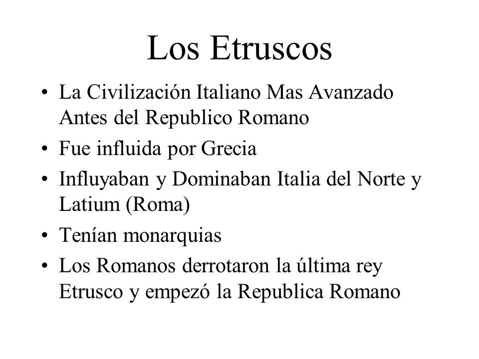 Los Etruscos La Civilización Italiano Mas Avanzado Antes del Republico Romano. Fue influida por Grecia.
