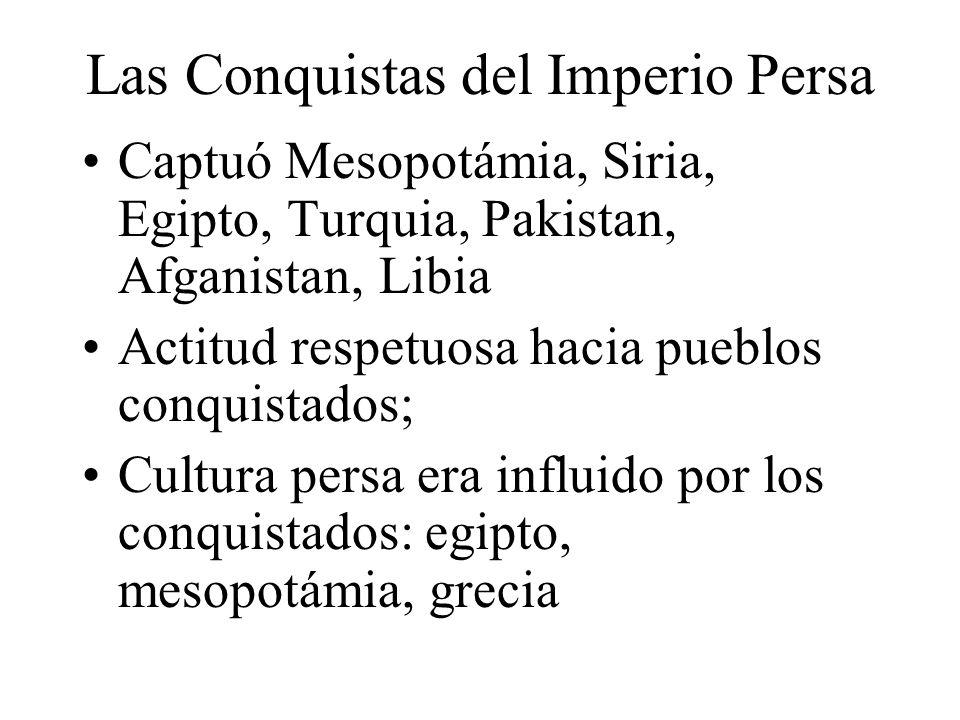 Las Conquistas del Imperio Persa